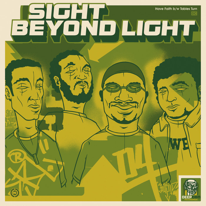 Sight Beyond Light - Have Faith b/w Tables Turn