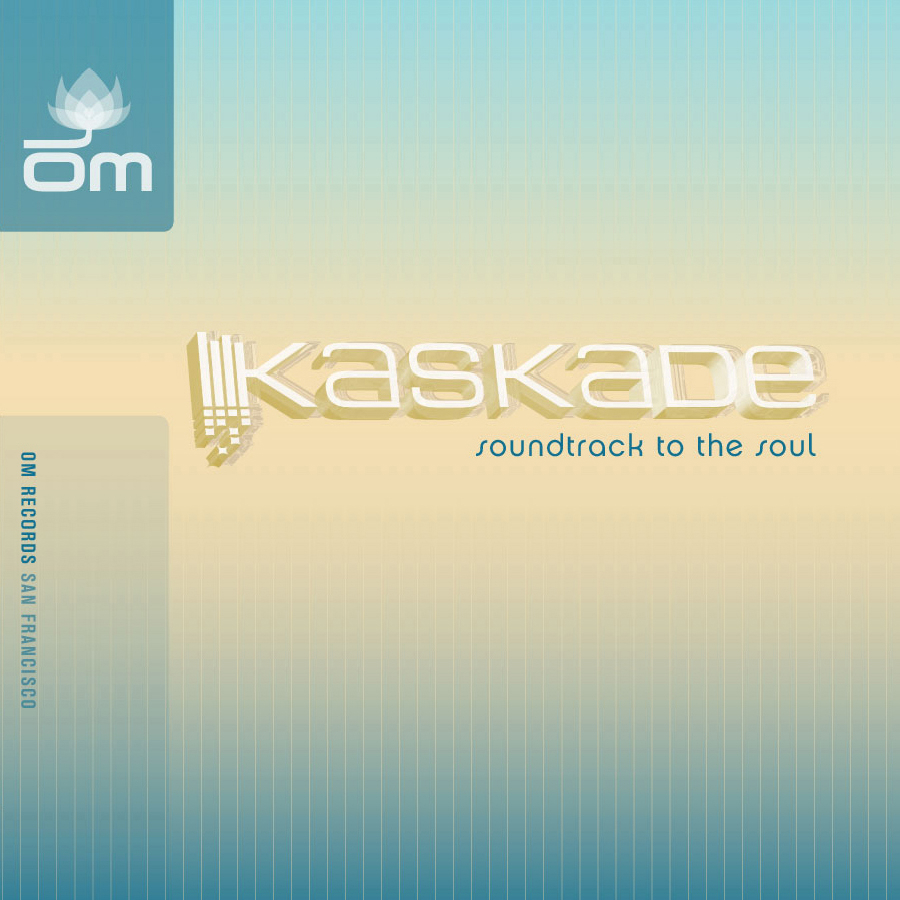 Kaskade - Soundtrack to the Soul