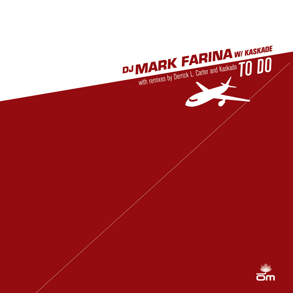Mark Farina w/ Kaskade - To Do