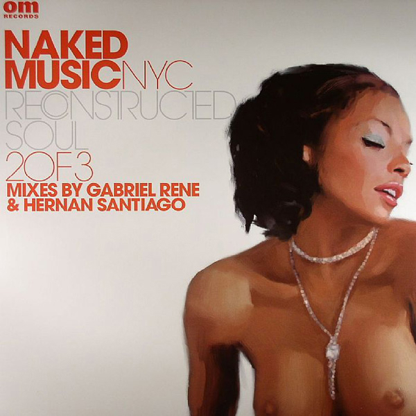 Naked Music NYC - Reconstructed Soul Pt. 2