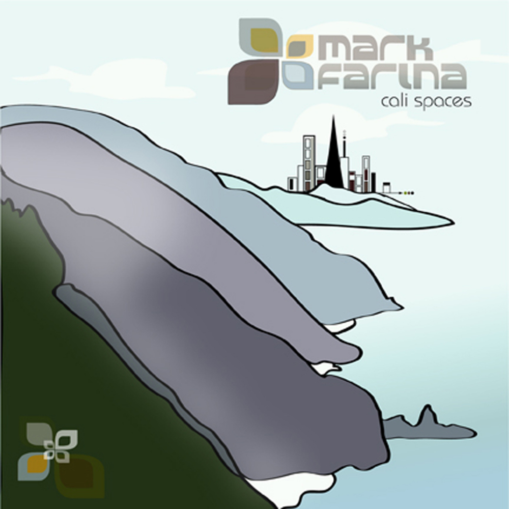 Mark Farina - Cali Spaces