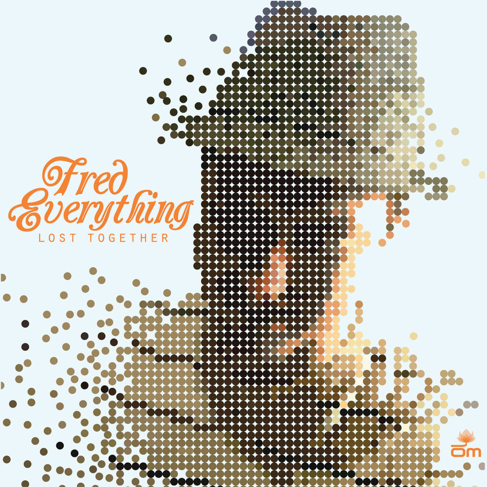 Fred Everything - Lost Together