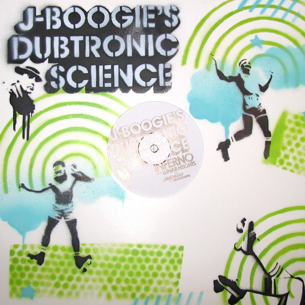 J Boogie's Dubtronic Science - Inferno/ Qué Pasa