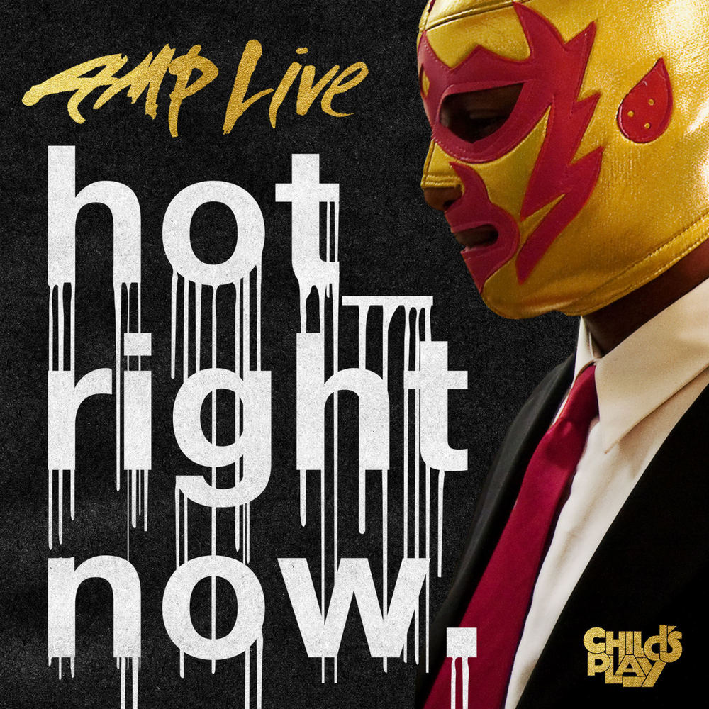 Amp Live - Hot Right Now