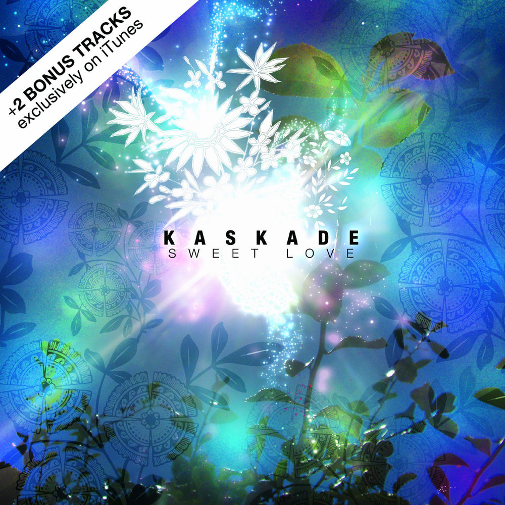Kaskade - Sweet Love