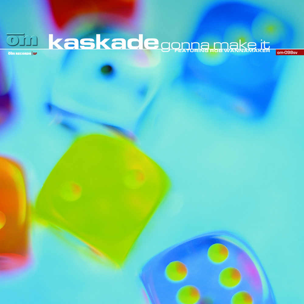 Kaskade - Gonna Make It