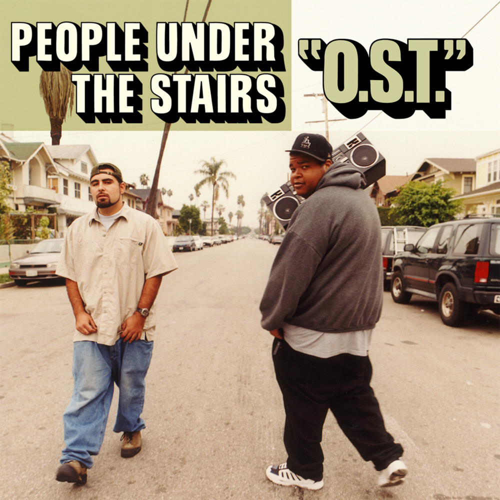 "People Under The Stairs - ""O.S.T"""