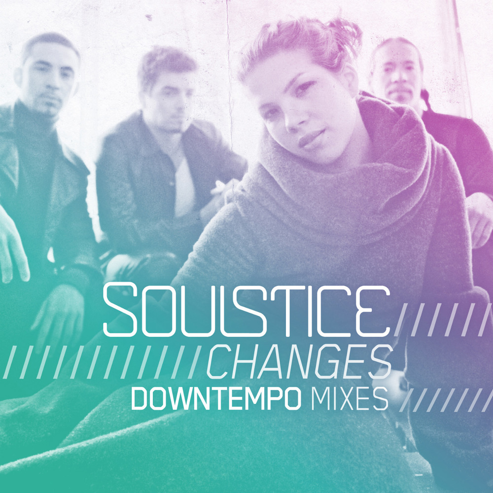 Soulstice - Changes (Downtempo Mixes)