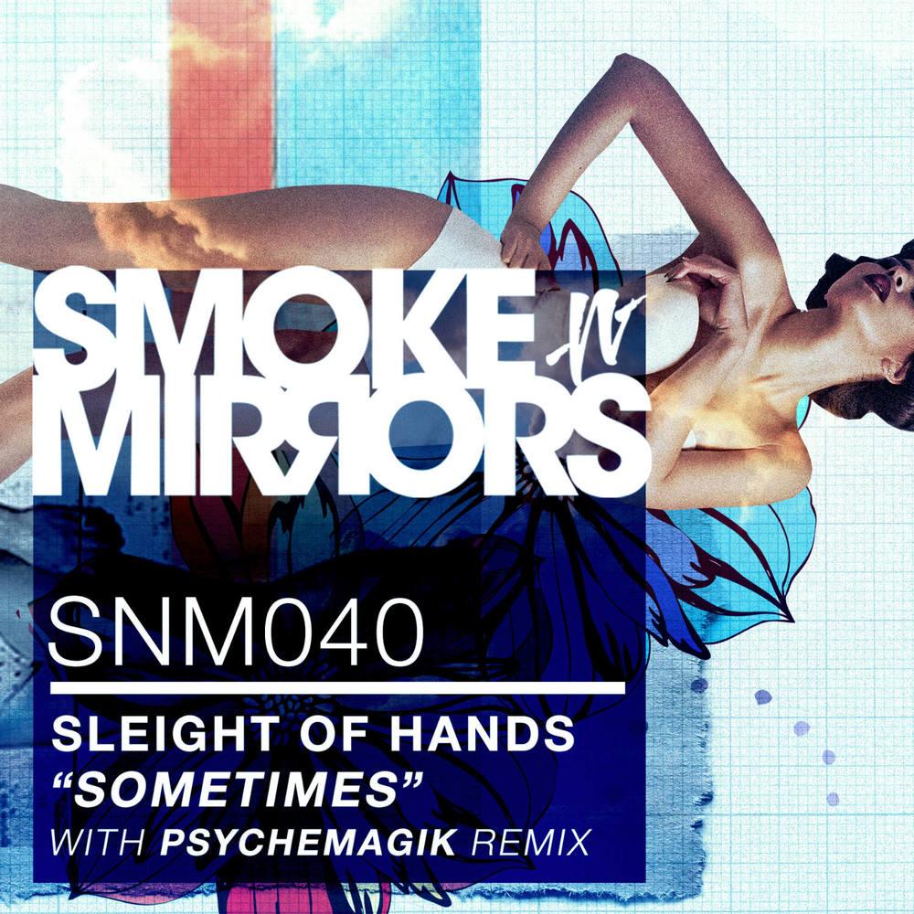 SNM-40_SleightOfHands_Sometimes_1500.jpg