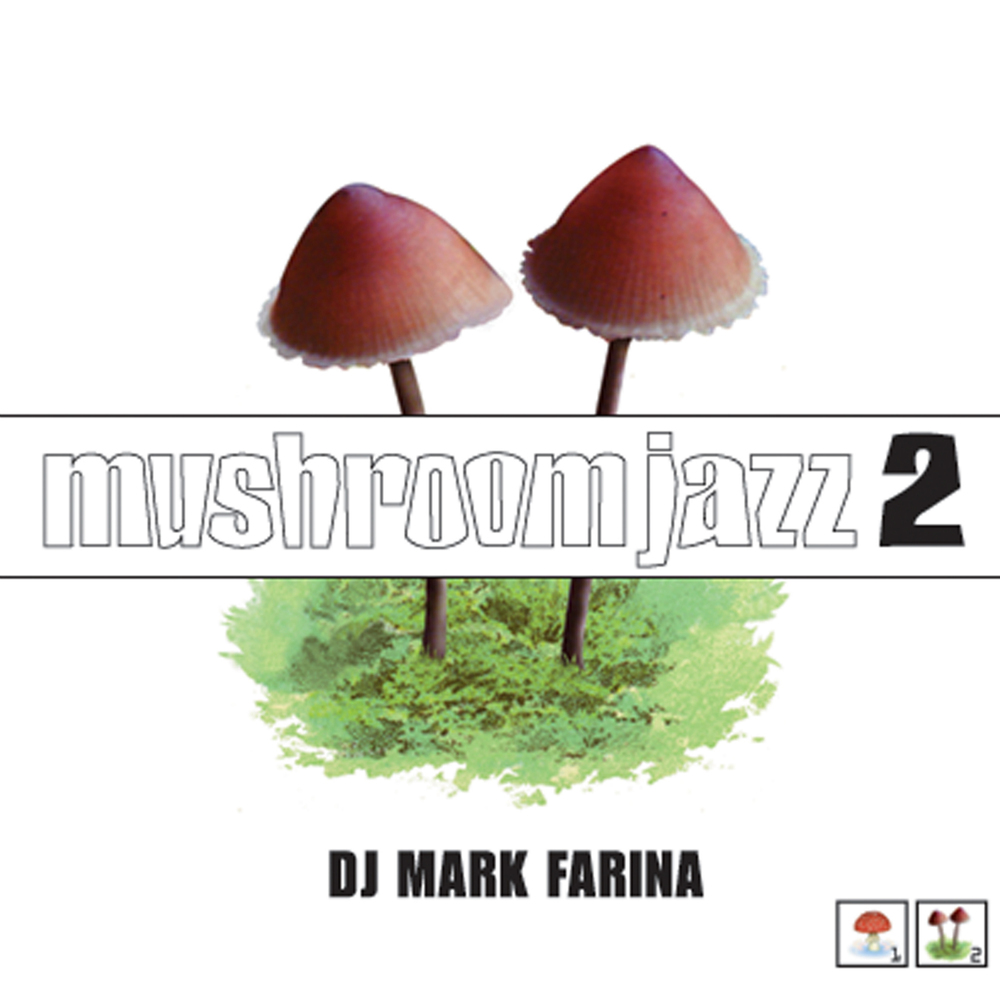 Various Artists - Mushroom Jazz 2 (Mixed by Mark Farina)