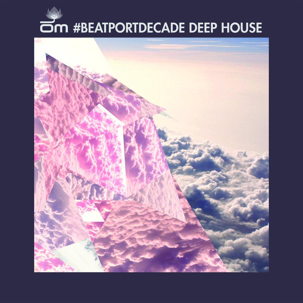 Om #Beatportdecade Deep House