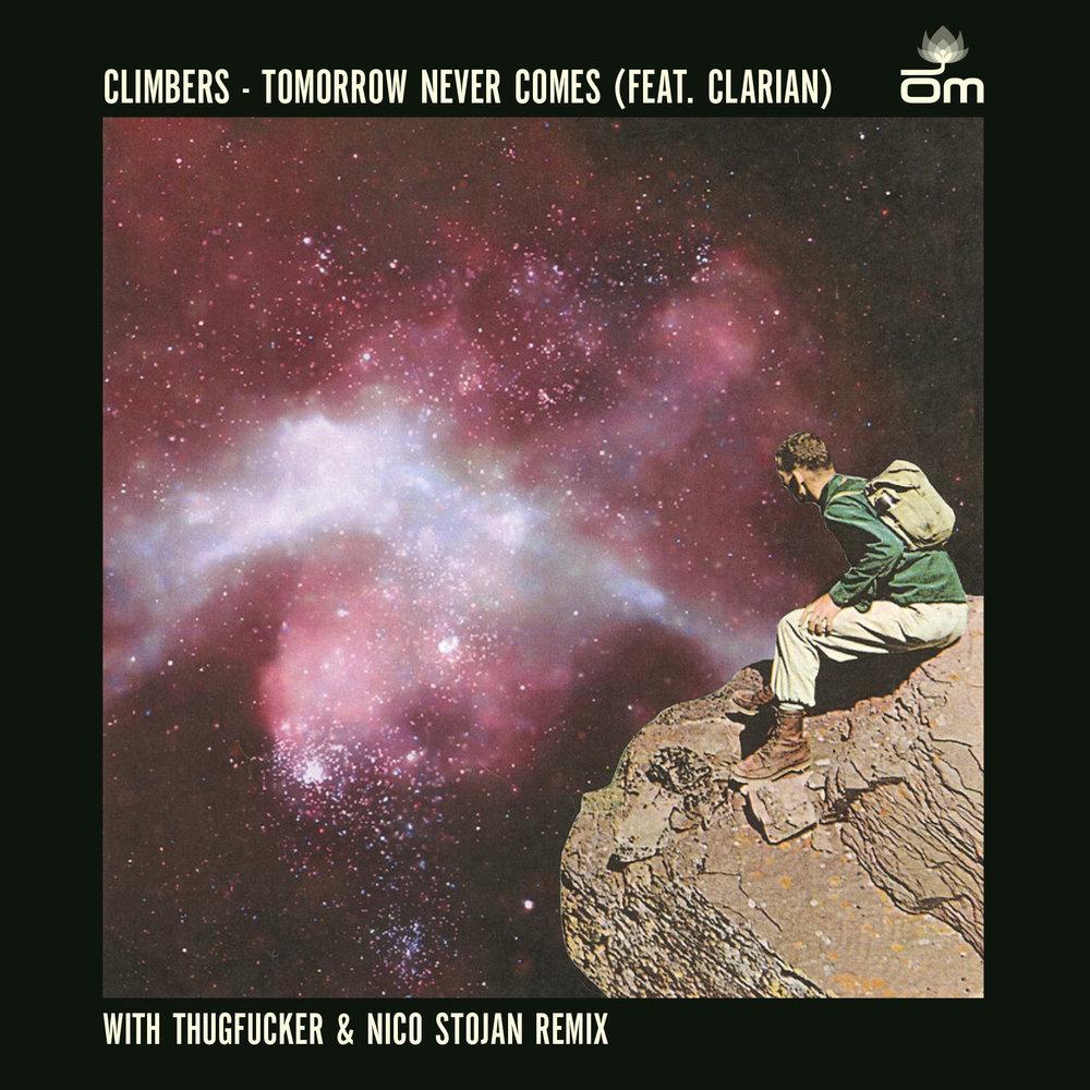 Climbers - Tomorrow Never Comes