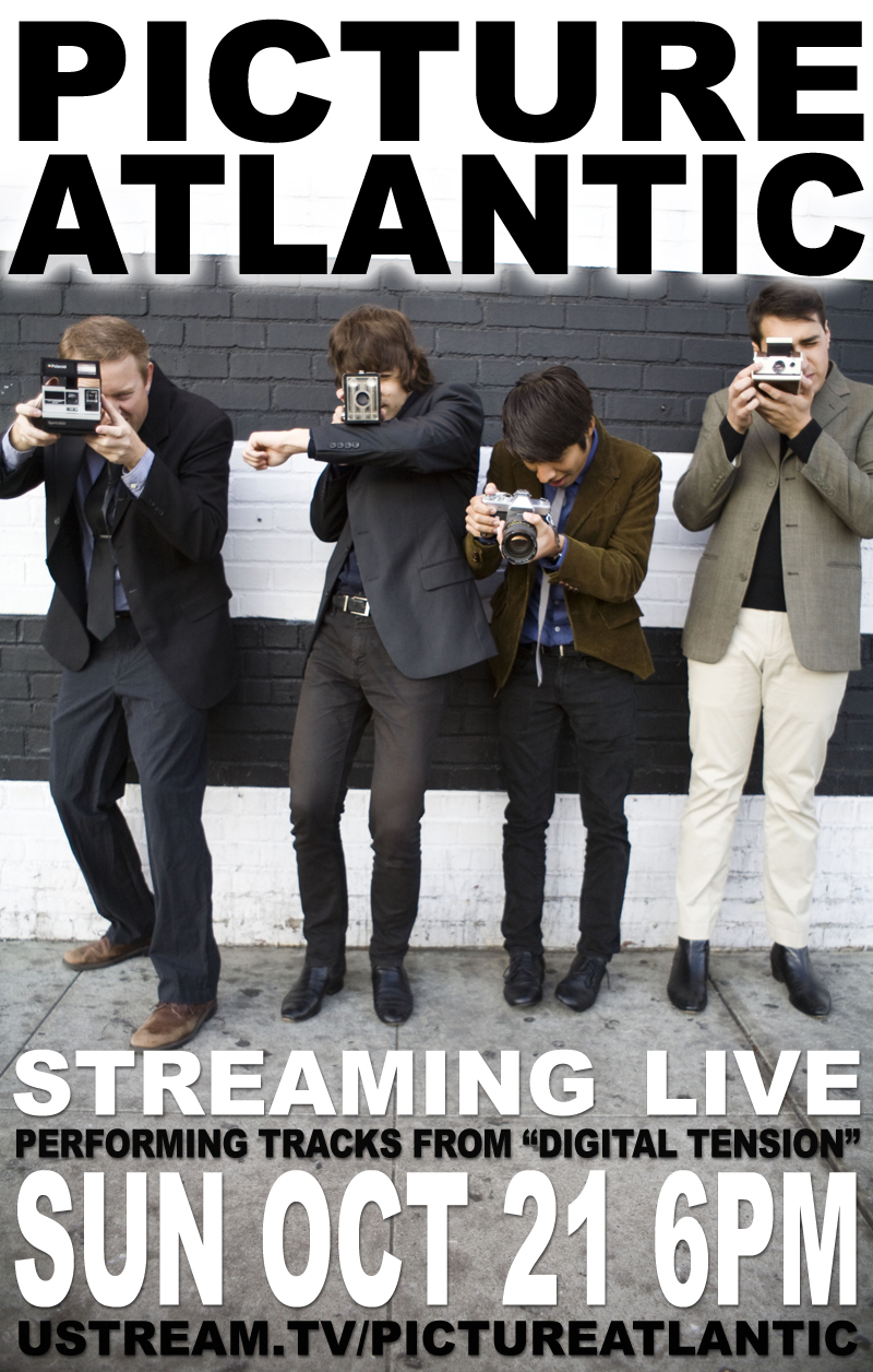Non-Californian's, never fear. You can still see us perform as we'll be broadcasting live from the Internet's on Sunday October 21st at 6pm (PST). Digital Tension indeed. http://www.ustream.tv/pictureatlantic RSVP on Facebook: https://www.facebook.com/events/273525299433311/