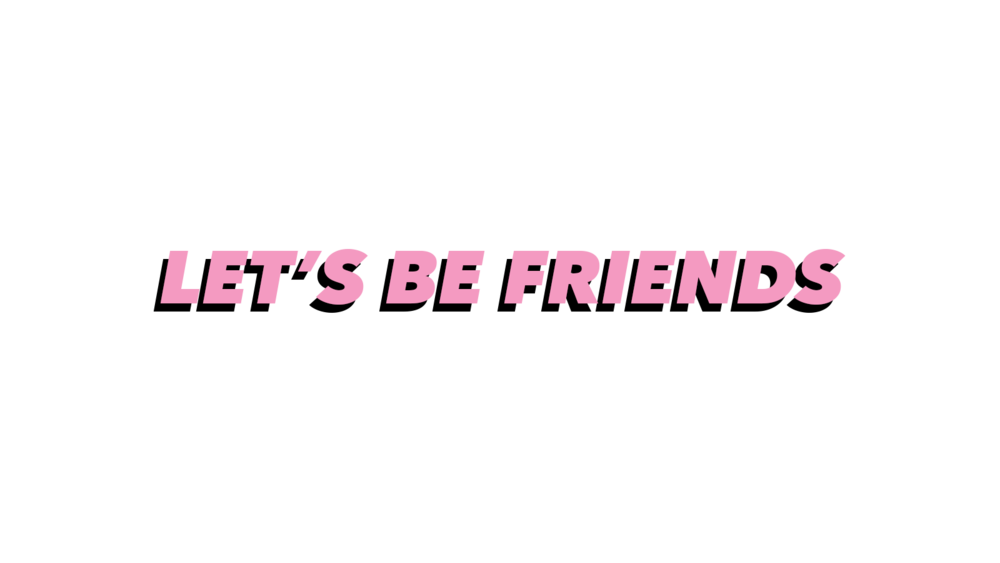 LETS BE FRIENDS.png