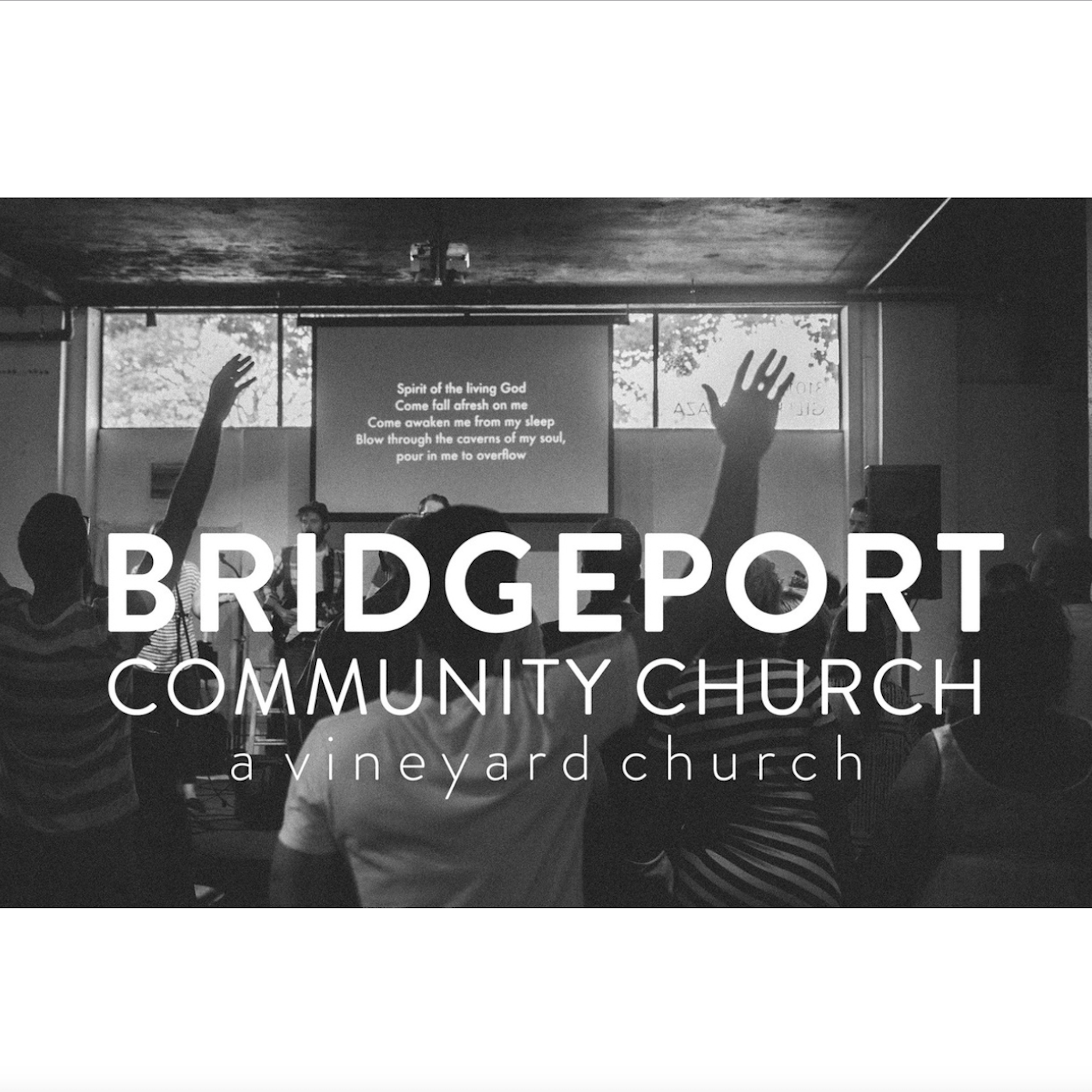 BRIDGEPORT COMMUNITY CHURCH Sermons