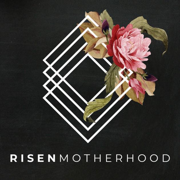 Risen Motherhood.jpg