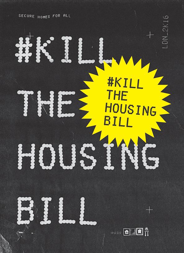 KILL THE HOUSING BILL P-COPY-FLYER_single-STICKERS10-yell.jpg