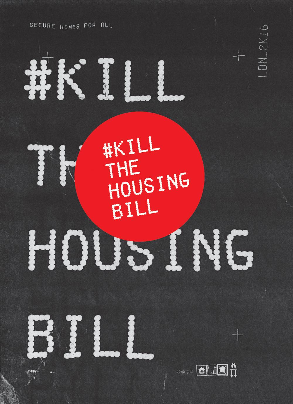 KILL THE HOUSING BILL P-COPY-FLYER_single-STICKERS10.jpg