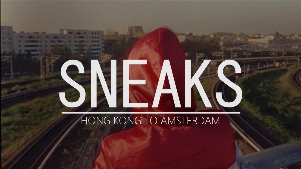 "Sneaks ""Hong Kong To Amsterdam"" - Music Video"
