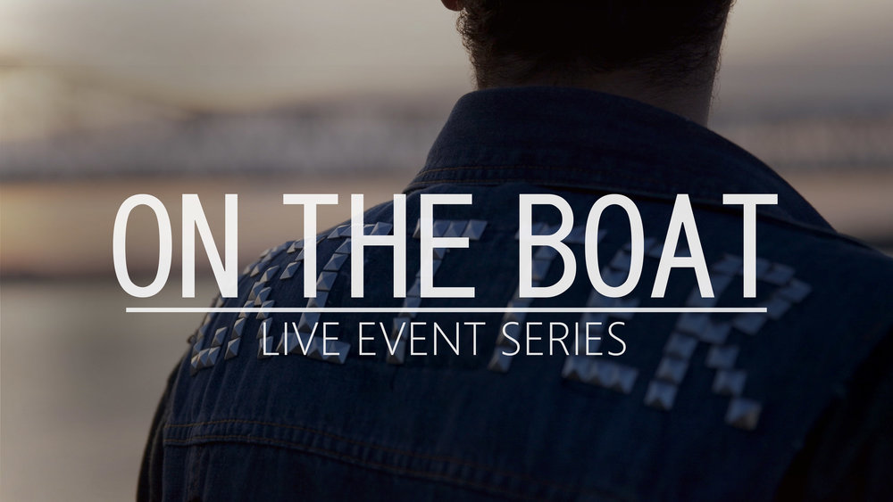 On the Boat - Live Event Series