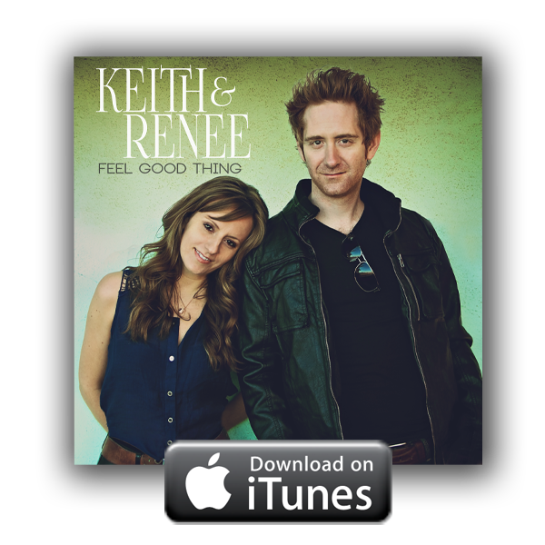 Purchase the new single from Keith and Renée on iTunes NOW!