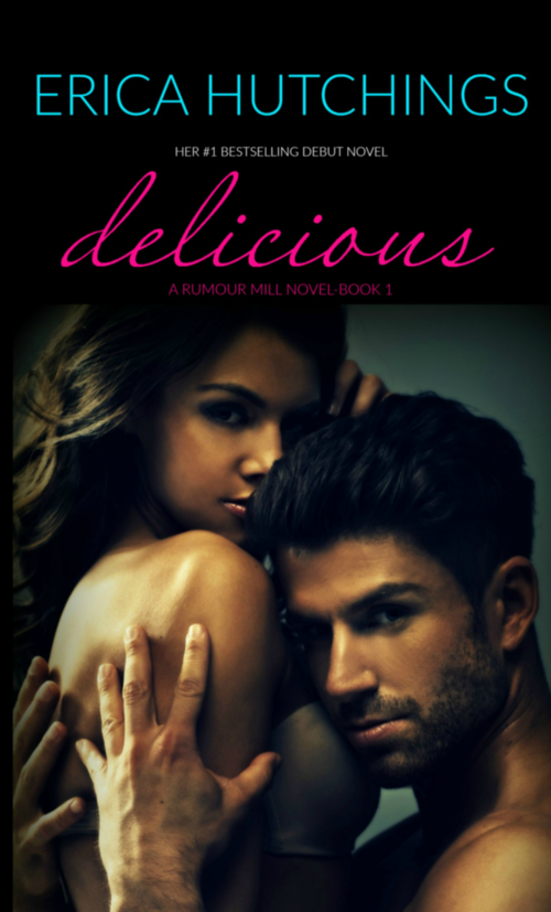 Delicious: A Rumour Mill Novel