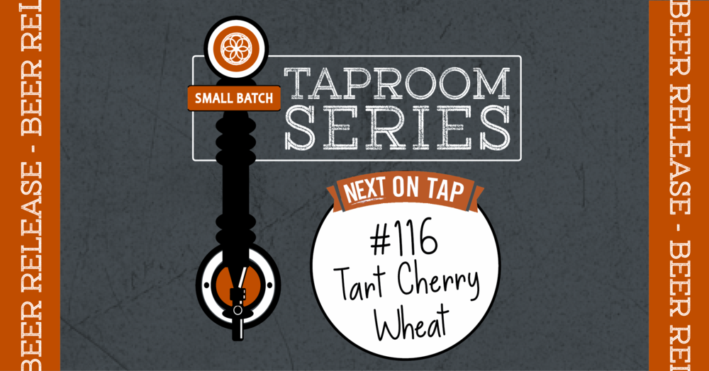 Taproom Series_FB Event Cover_116 Cherry Wheat Ale.png