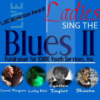 June 29th, 2014 Ladies Sing the Blues Fundraiser for ICARE Youth Services