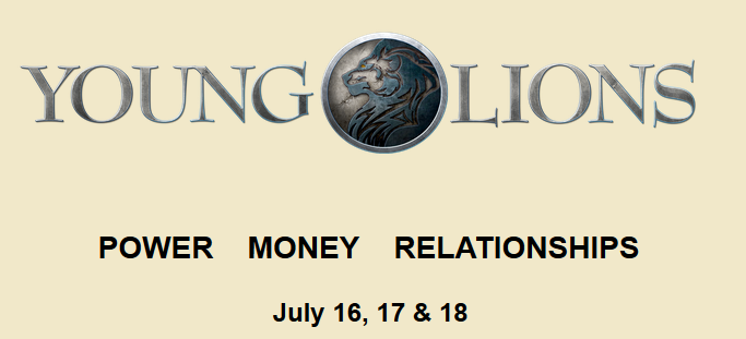 July 16-18th Ambassadors Worship Center presents:Young Lions Power, Money, Relationships Conference