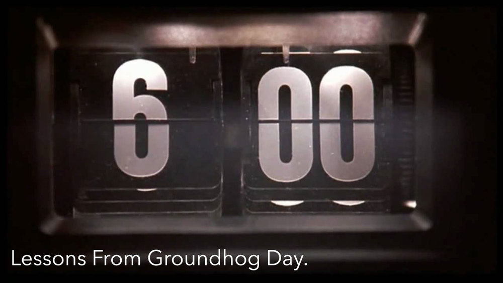 Lessons-From-Groundhog-Day.jpg