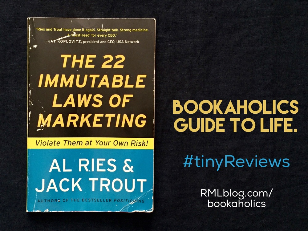 #tinyReview-The22ImmutableLawsOfMarketing