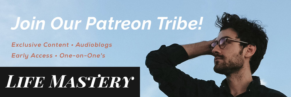 Join the Life Mastery Patreon