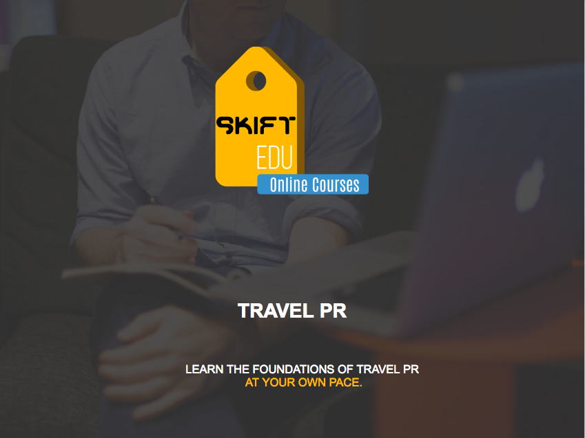 Skift's Travel PR Course