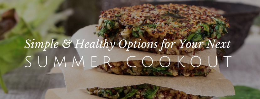 Easy and Healthy Summer Cookout