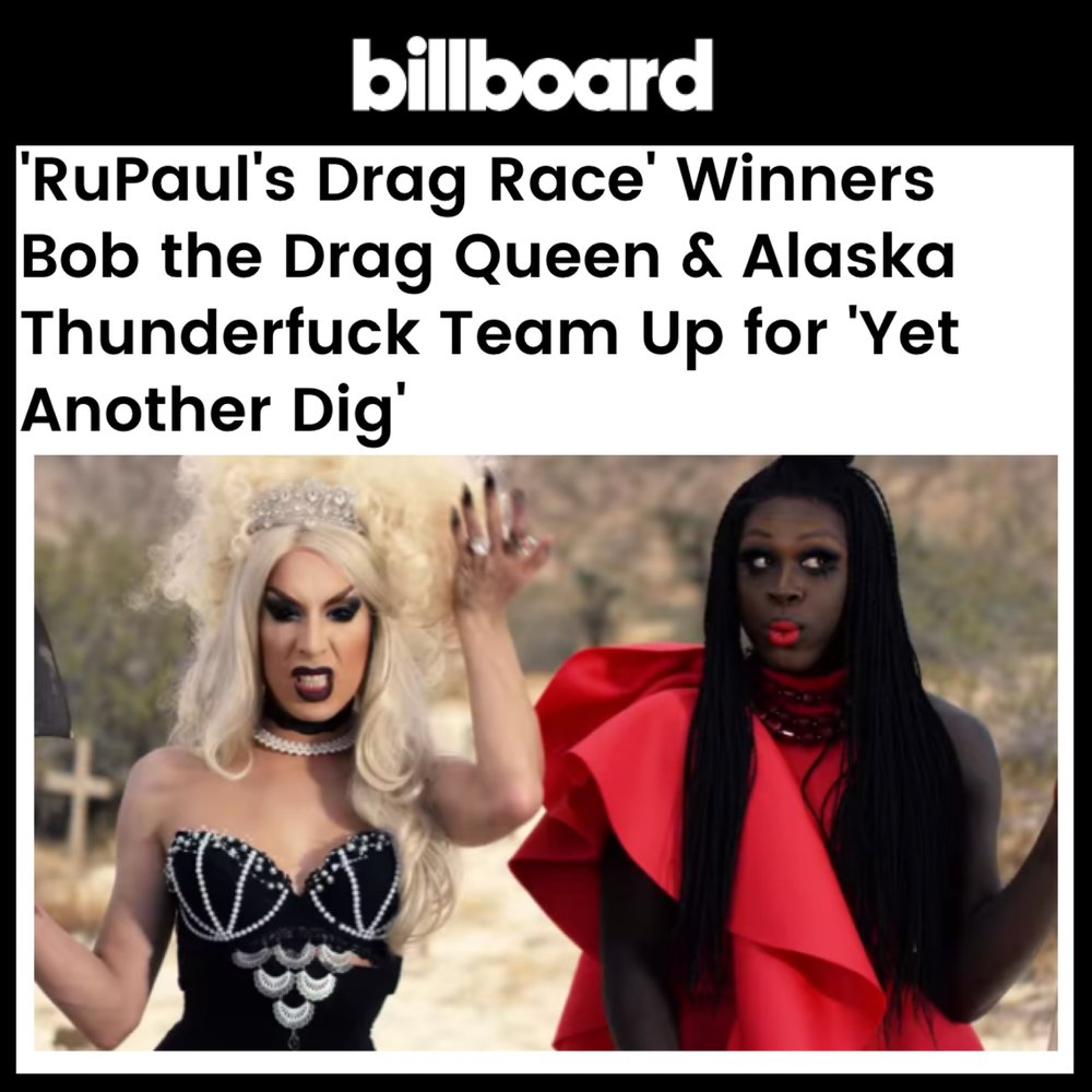 BILLBOARD - BOB THE DRAG QUEEN (YET ANOTHER DIG)