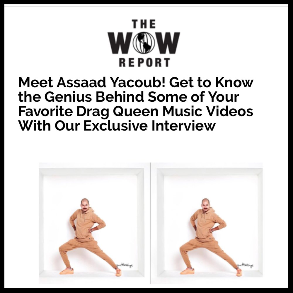 THE WOW REPORT - ASSAAD YACOUB