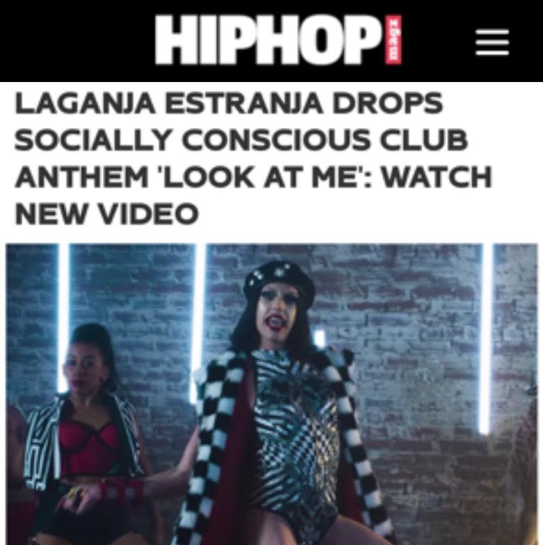 HIP HOP MAGAZINE - LAGANJA ESTRANGA (LOOK AT ME)