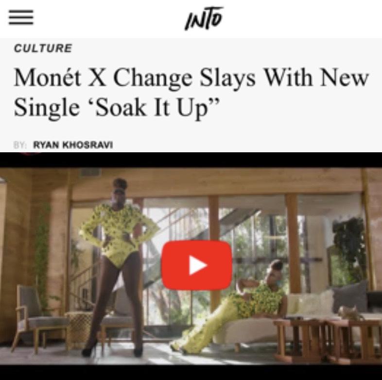 INTO MORE - MONET X CHANGE (SOAK IT UP)