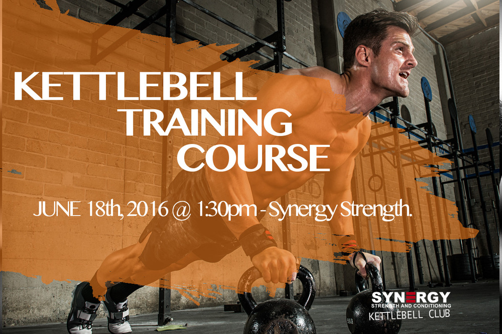 June 18th @ Synergy Strength Central - Kettlebell Training Course.