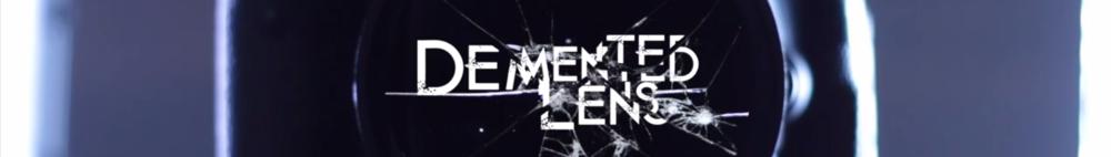 Demented Lens