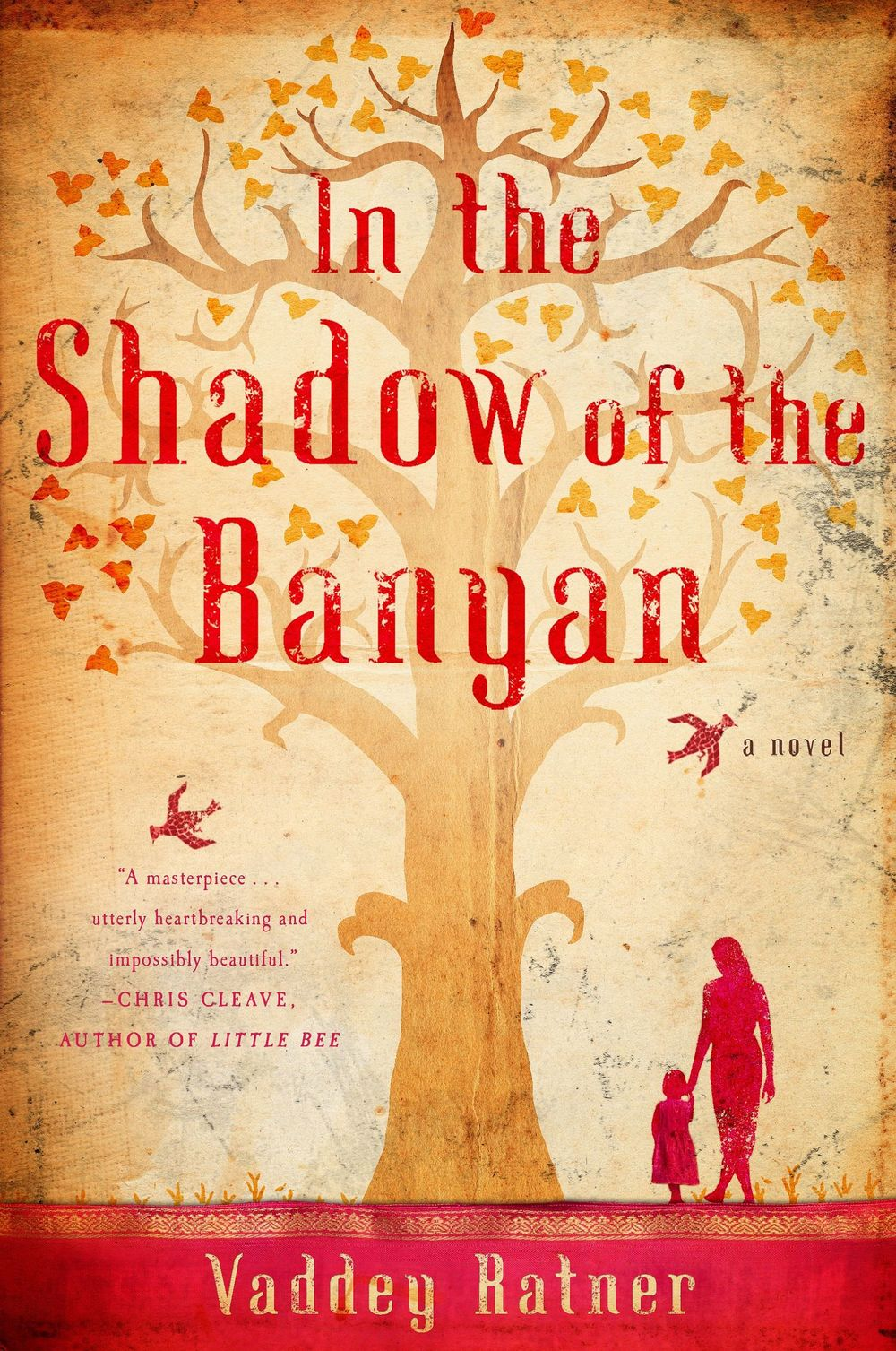 "In the Shadow of the Banyan"" by Vaddey Ratner"