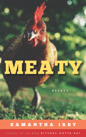 Meaty, by Samantha Irby