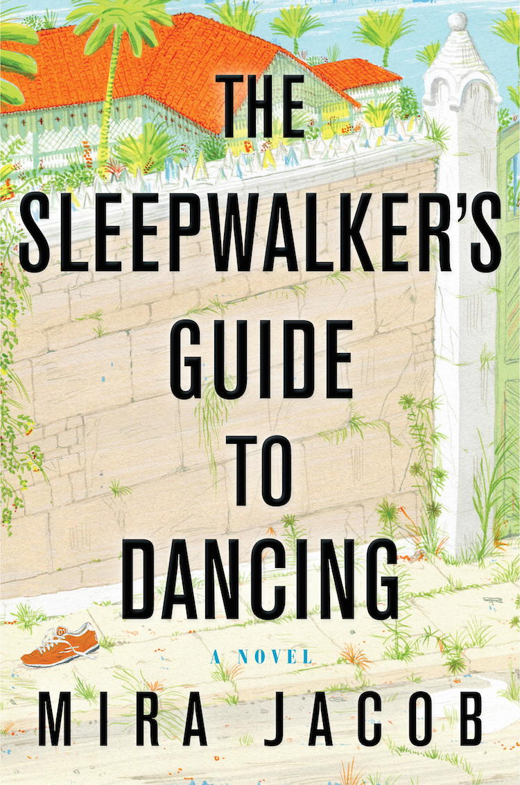 "Mira Jacob's ""The Sleepwalker's Guide to Dancing"" 