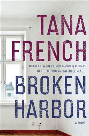 """Book recommendation: """"Broken Harbor"""" by Tana French 