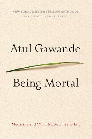 """Being Mortal"" By Atul Gawande & Spinach Mana'eesh"