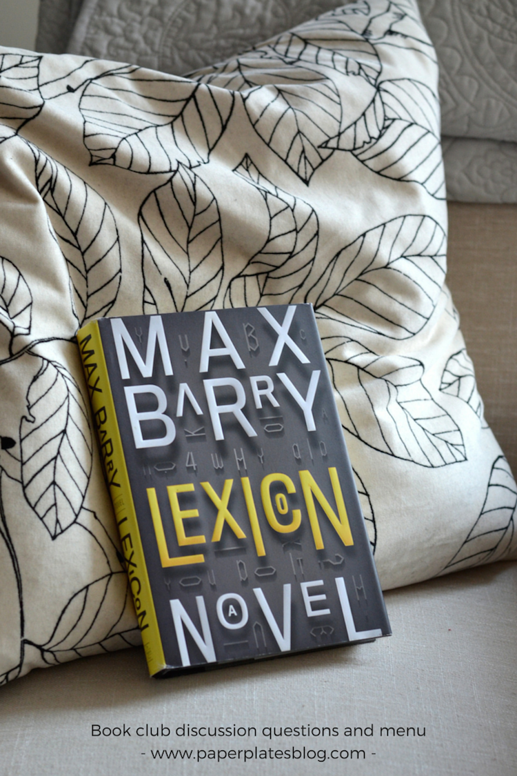 """Lexicon"" by Max Barry — book club discussion and menu 