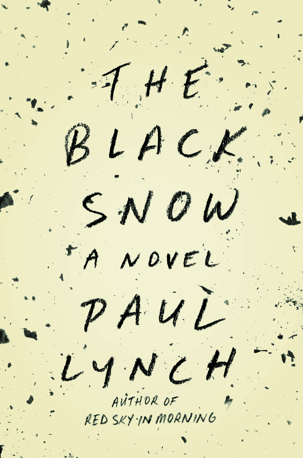 "What I want to read this summer: ""The Black Snow"" by Paul Lynch 