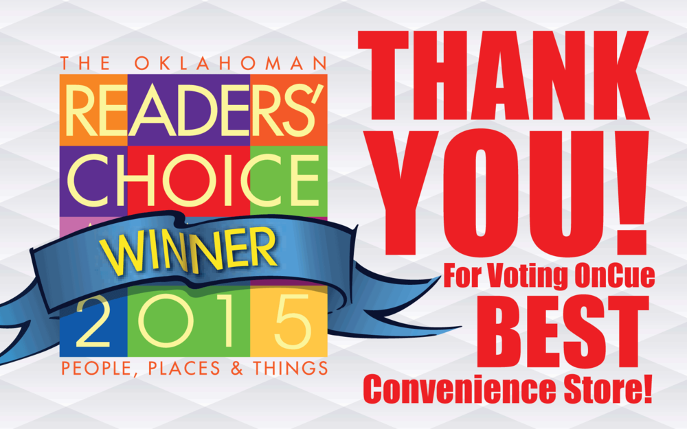 Thank you for voting for OnCue as the BEST convenience store!