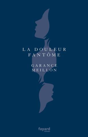 couv La Douleur fantôme Fayard.jpeg