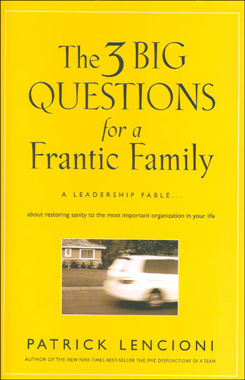 3 questions for a frantic family
